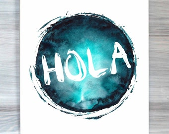 Watercolor Hola Print Spanish Typography Quote Poster Bedroom Dorm Room Wall Art Home Decor