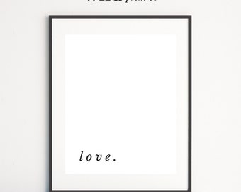 Love Print, Typography Wall Art, Scandinavian Modern, Minimalist Poster, Love Printable, Large Wall Art, Black and White Prints