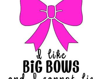 I like big bows shirt/onesie