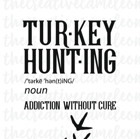 Turkey Hunting Svg Definition Tracks Hunter By