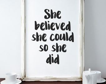 Motivational Poster, Inspirational Poster, She Believed She Could So SHe Did Poster, Minimalist Poster, Quote Poster, Quote Wall Art