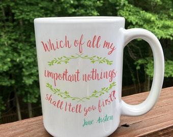 Jane Austen / Coffee Mug / Coffee Cup / Literary Gift / Coffee Cup with sayings / Jane Austen Gift / Jane Austen Mug / Jane Austen Quote