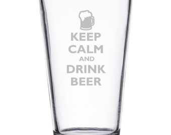 Keep Calm and Drink Beer Pint Glass