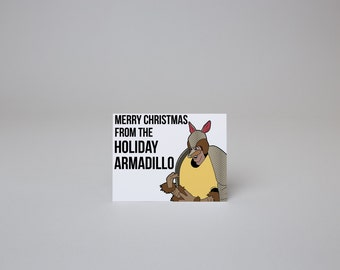 Merry Christmas From the Holiday Armadillo - Friends Card