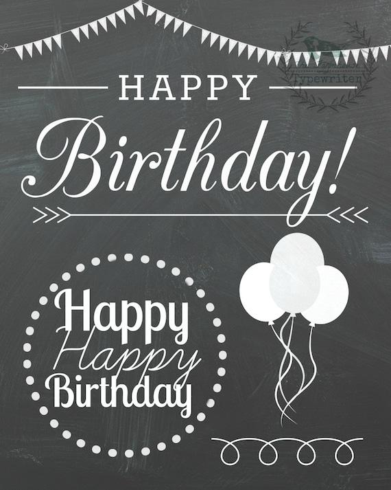 Happy Birthday 8 X 10 and 18 X 24 Instant Chalkboard Art Download
