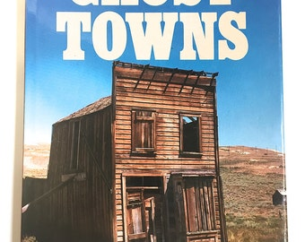 1980's Ghost Town Coffee Table Book