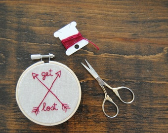 "Hand embroidered arrow design, hoop art - ""Get Lost"""