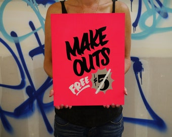 Make Outs FREE - hand painted sign