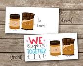INSTANT DOWNLOAD - Valentine Treat Bag Topper - Peanut Butter and Chocolate - We Go Together - Printable Digital File - Design 25