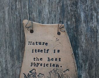 """Whimsical Wall Art Plaque: """"Nature itself is..."""""""