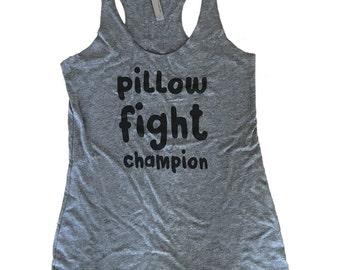 Pillow Fight Champion Tank Top - Sleeveless Shirt - (Ladies Sizes S, M, L,)