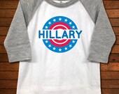 Hillary Clinton Raglan Toddler Shirt - Funny Baby Gift