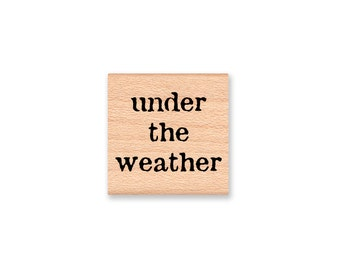 STAMP SET~under the weather~feel better soon~tiny stamps~get well wishes~feel better~thinking of your~wood mounted(35-38/under)(35-54/feel)