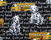 DOG FABRIC Fit To Print - School Bus Rules - 1 Yard Very Rare