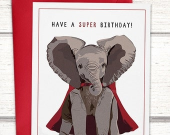 "Funny elephant birthday card. ""Have a super birthday."" Happy birthday card. Unique birthday card. Funny birthday card. Funny elephant card"