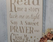 Read Me a Story - Read Me a Story Tuck Me in Tight - Nursery Decor -  Child's Prayer - Kids Room Decor - Kiss Me Goodnight - Bedtime Poem