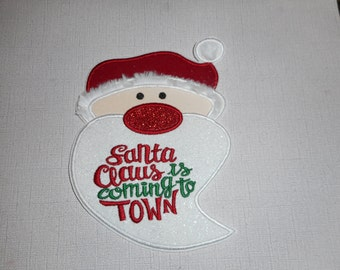 Free Shipping Ready to Ship Santa is coming to town Machine Embroidery   iron on applique