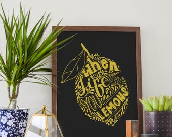 When Life Gives You Lemons - Art Print