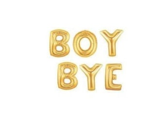 """Sale 14"""" BOY BYE Balloons Letter Balloons Gold Balloon Silver Props Office Motivational Fun Goodbye Farewell Slay Beyonce Pop Culture Trend"""
