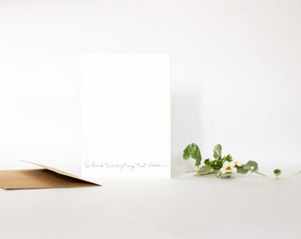 4 Bar Card with Envelope, Handwriting, Be Kind to Everything that Lives