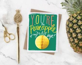 Pop-Up Greeting Card // Pineapple of My Eye