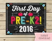 First Day of Pre K2 Sign - 1st Day of School Printable - First Day of School Sign - Photo Props - Pre-K Chalkboard Sign - Instant Download