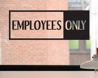 Employees Only Decal, Employees Only Sign, Employees Only Sticker, Business Decal, Window Sticker, Door Decal, Window Decal, Window Sign