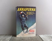 Vintage 1952 Annapurna Book by Maurice Herzog / Mountaineering Book