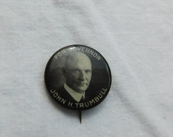 Vintage John H.Trumbull for Governor Political Pin 1925-1931 Connecticut   dr-5