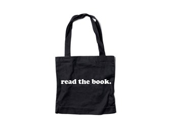read the book. Canvas Tote Bag - by So Effing Cute