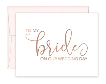 To My Bride on our Wedding Day Cards - Day of Wedding Cards - Bride Wedding Card - Husband to Wife Wedding Card - Wife Wedding Card (CH-PR4)