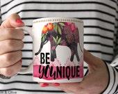 Be YOUnique Mug Inspirational Quote Elephant Mug Elephant Lover Gift Best Friend Gift for Her Cute Coffee Mug Unique Mug Tea Mug Q0001