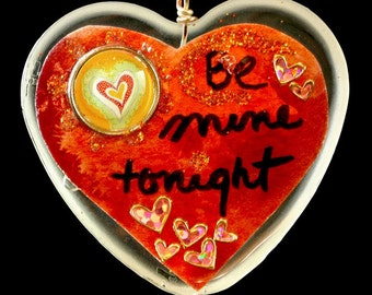 "Heart Shaped Epoxy Resin Pendant - ""Be Mine Tonight"""