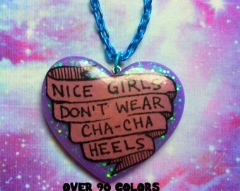 Nice Girls Don't Wear Cha-Cha Heels Resin Necklace, Divine, John Waters, Female Trouble
