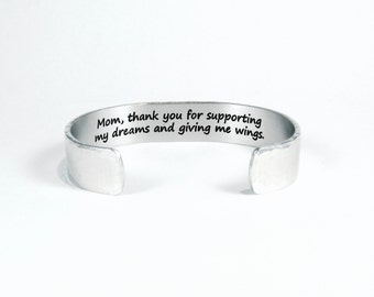 """Mom Gift / Mother's Day Gift - """"Mom, thank you for supporting my dreams and giving me wings.""""  1/2"""" hidden message cuff bracelet"""