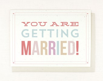 Wedding Shower Bridal Shower Card - You are getting married! Bride to be, greeting card, feminine colors