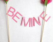 be mine valentine cake topper