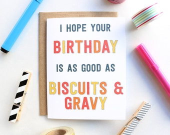 Biscuits & Gravy Birthday Greeting Card