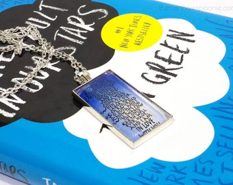 John Green Quote Necklace - The Fault in Our Stars - TFIOS - Book Quote Necklace