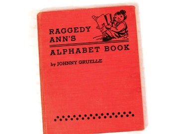 Vintage Alphabet Book - Raggedy Ann - 1925 - Johnny Gruelle - ABC's - Collectible Children's Book - Red