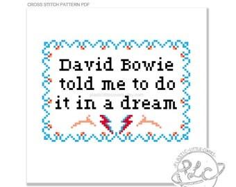 David Bowie told me to do it in a dream. Modern FOTC Cross Stitch Pattern. Digital Download PDF.