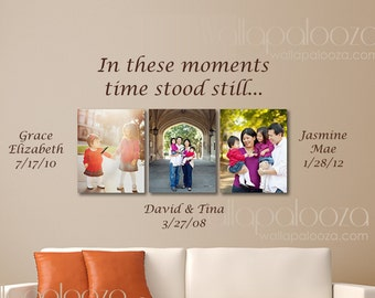 Family names wall decal - In these moments time stood still wall decal - custom family wall decal - family room wall decal - family sticker