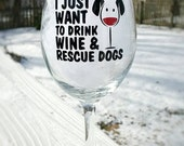 Wine glass, Personalized, Rescue Dogs, Dog Lover, Vinyl Decal, Funny Wine Glass, Dog Wine Glass, Wine Gift, Winery Trip, Wine Present