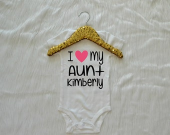 I love my aunt custom white baby bodysuit, Newborn 3 6 9 12 18 24 months of age - babies shirt for girls or boys - Choose color
