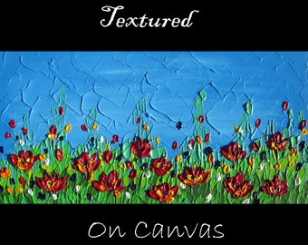 """painting of poppies, textured painting, textured art, palette knife art, textured painting of flowers, happy art, happy paintings, 24"""" x 12"""""""