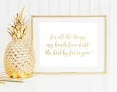 Gold Foil Cecilia and the Satellite For All The Things My Hands Have Held Nursery Baby Art Print Love Andrew McMahon Quote Lyric Home Decor