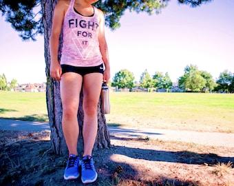 FIGHT FOR IT. Workout Tank. Motivational Workout Tank. Fitness. Motivation. Women. Run. Running Tank. Fitness. Burnout Tank