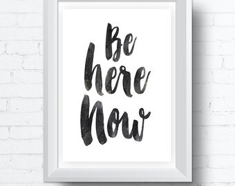 Be Here Now, Watercolor Effect with Subtle Star inlay. Printable Wall Art, Modern contemporary poster download (8x10 and various sizes)