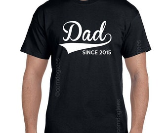 Personalized Fathers Gifts Father's Day Gift Gifts for Him for Father Gift Gifts for Dad Since (ANY YEAR) Personalized Mens Gift Dad tShirt