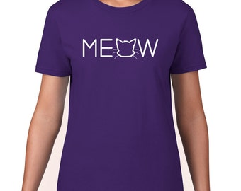 Meow T Shirt, Funny Cat T Shirt, Funny Cat T Shirt, Meow Tshirt, Funny Tshirt, Cat Tshirt, Funny T Shirt, Graphic Tee, Womens Plus Size